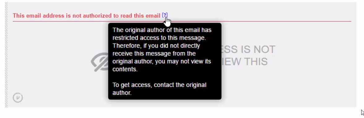 Stopping unauthorized recipients viewing an email with Virtru